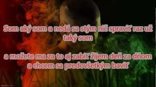Majk Spirit - SOM AKÝ SOM - TEXT(Lyrics)