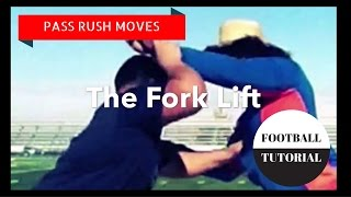 Pass Rush Moves  - THE FORK LIFT - Defensive Line Drills - American Football Tutorial