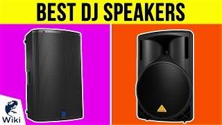 10 Best DJ Speakers 2019