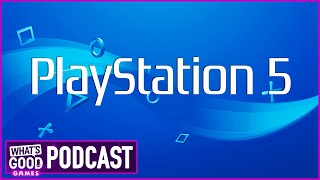 PlayStation 5 New Details!  - What's Good Games (Ep. 126)