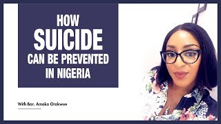 HOW SUICIDE CAN BE PREVENTED IN NIGERIA