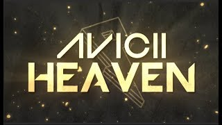 Avicii Heaven Lyric Video