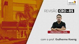 Revisão CRO | Processo Civil | AO VIVO | 30/08