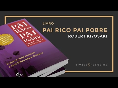 Livros & Nego?cios | Livro Pai Rico Pai Pobre - Robert Kiyosaki #33