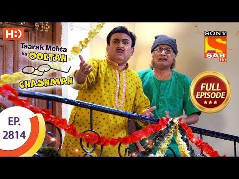 Taarak Mehta Ka Ooltah Chashmah - Ep 2814 - Full Episode - 9th September, 2019