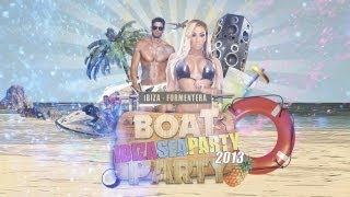 Official Video Promo Ibiza Sea Party 2013 english version  ibiza boat party
