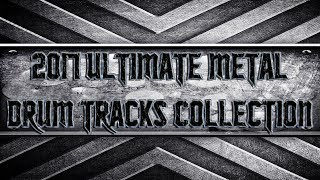 2017 Ultimate Metal Drum Tracks Collection (HQ,HD)
