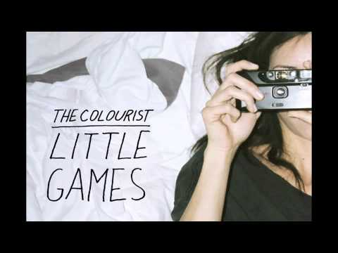 Little Games (Song) by The Colourist