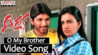 O My Brotheru Song Lyrics from Aarya - Allu Arjun