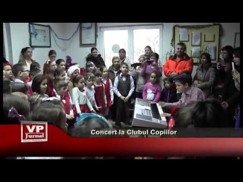 Concert la Clubul Copiilor