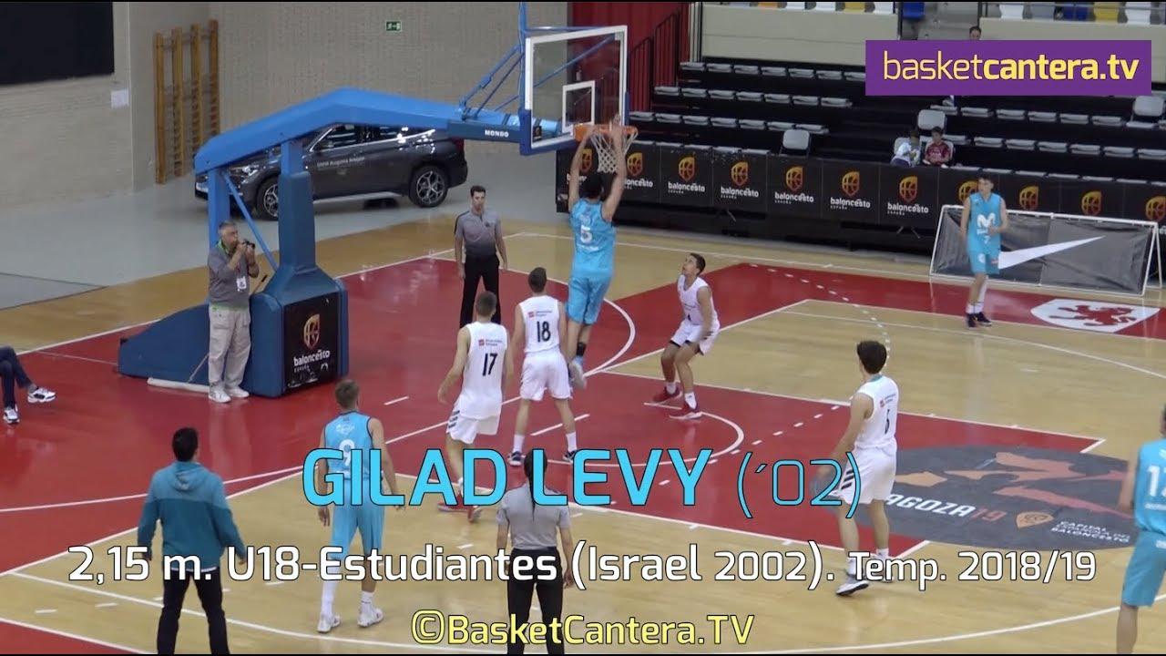 GILAD LEVY - 2,15 m.  U18-Movistar Estudiantes (Israel 2002) Temp. 2018/19 (BasketCantera.TV)