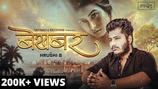 Bekhabar - Hrushi B | Pallavi | New Hindi Love   - YouTube