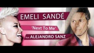 "Emeli Sande y Alejandro Sanz reversionan en Spanglish ""Next To Me"""