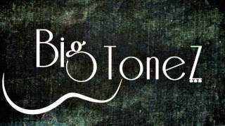 BigToneZ ~ Dirt In My Pocket