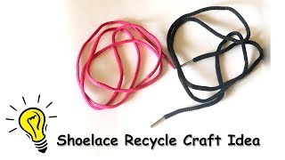 AWESOME !! Shoelace Recycled Crafts Idea | Best out of Waste