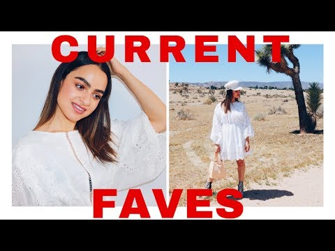 MY CURRENT FAVORITES | Best In Beauty + Fashion
