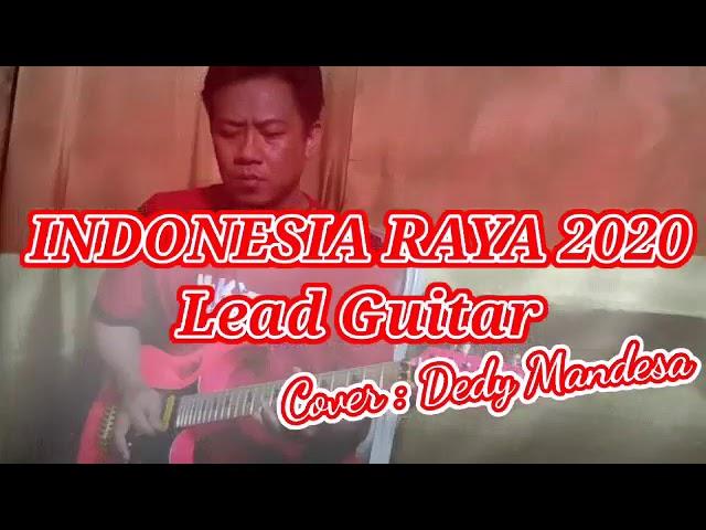 MERINDING Lagu INDONESIA RAYA dengan GITAR. Cover Dedy Mandesa
