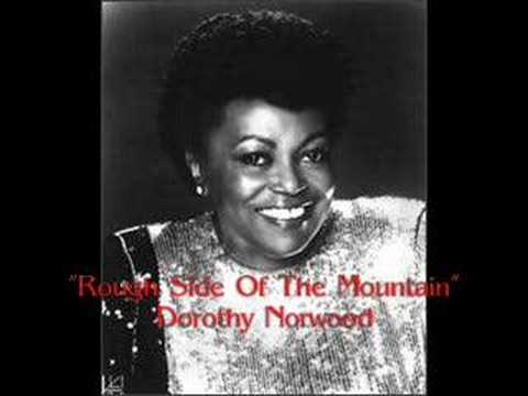 "Download ""Rough Side Of The Mountain""- Dorothy Norwood HD Mp4 3GP Video and MP3"