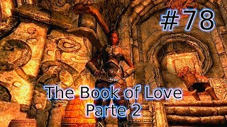 Skyrim Ep.78 - The Book of Love Parte 2