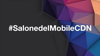 #SalonedelMobileCDN watch the video!!