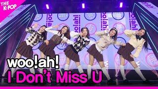 woo!ah!, I Don't Miss U (우아!, I Don't Miss U) [THE SHOW 210126]