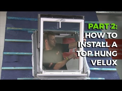 How to install a Velux Top-Hung Roof Window - Part 2