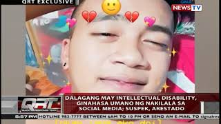 QRT Exclusive: Dalagang may intellectual disability, ginahasa umano ng nakilala sa social media...