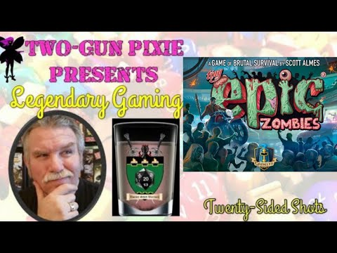 Twenty-Sided Shots 046 - Tiny Epic Zombies by Gamelyn Games