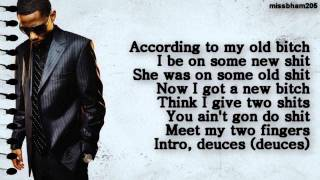 Chris Brown (Drake TI Kanye West Fabolous Andre 3000) Deuces Remix lyrics