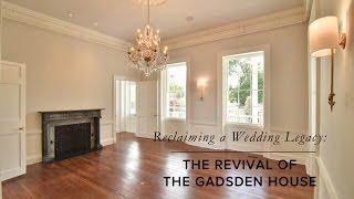 Gadsden House Documentary | Historic Restoration Project Charleston, SC