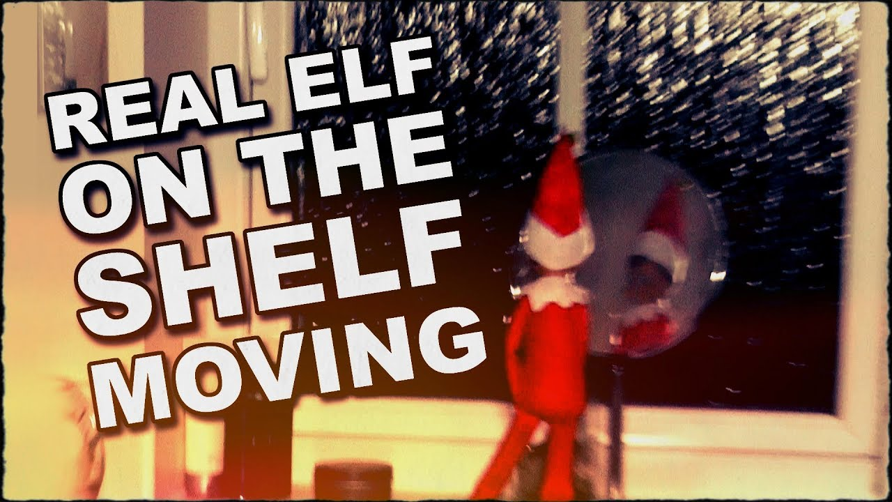 Real Elf On The Shelf Caught Moving On Camera