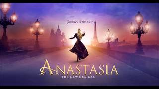 My Petersburg - Anastasia Original Broadway Cast Recording