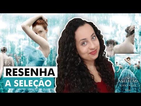 Resenha  |  A Seleção  - Kiera Cass | Karina Nascimento - Paraíso dos livros