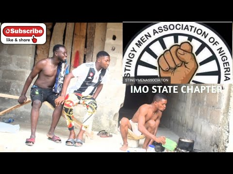 STINGY MEN ASSOCIATION OF NIGERIA (IMO STATE CHAPTER)