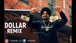 Dollar - Desi Remix - By Dj Saini - Sidhu Moosewala - Latest Punjabi Songs 2018 - Dakhuaa Da Munda