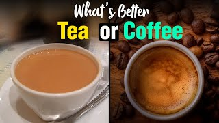 What's better for your health : Tea or Coffee? | Fit Tak