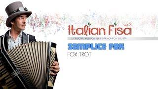 SEMPLICE FOX - foxtrot - ITALIAN FISA Vol. 3 - musica per fisarmonica- basi musicali ballo liscio