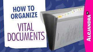How to Organize Important Documents at Home (Part 6 of 10 Paper Clutter Series)