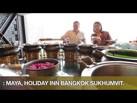 Best Indian Buffet in Bangkok at Holiday Inn Bangkok Sukhumvit's Maya Restaurant and Bar.