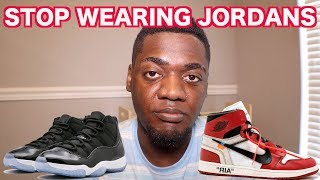 WHY DO YOU WEAR JORDANS?