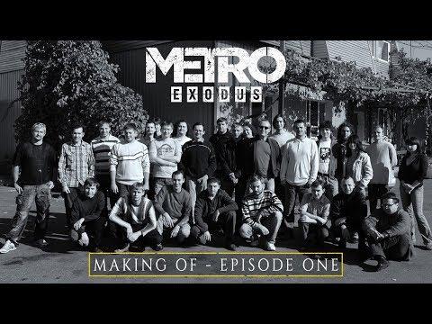 The Making Of Metro Exodus - Partie 1 de Metro Exodus