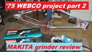 Part 2  1975 Webco Restoration And Makita Angle Grinder Review
