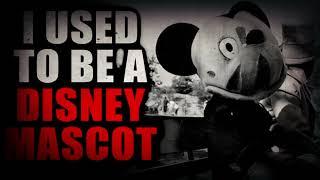 """Disney Mascot"" | Creepypasta Storytime"