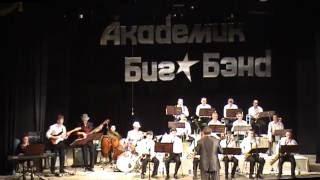 Академик Биг Бэнд ВСГИК 06.04.2014