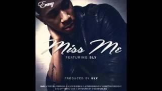 Emanny - Miss Me ft. Joe Budden