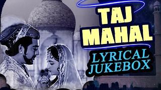 Taj Mahal 1963 | Full Video Lyrical Songs Jukebox | Pradeep