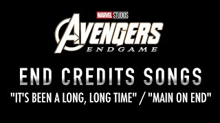 """Avengers: Endgame - End Credits Songs - """"It's Been A Long, Long Time"""" / """"Main On End"""" (VERSION 1)"""
