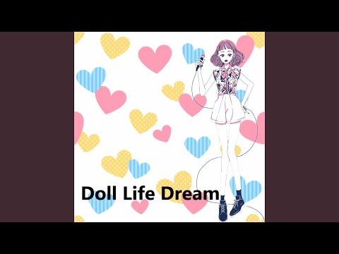 Doll Life Dream feat.Chika