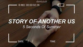 STORY OF ANOTHER US ; Lyrics ☆彡
