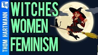 The HIden History of Witchcraft & Women